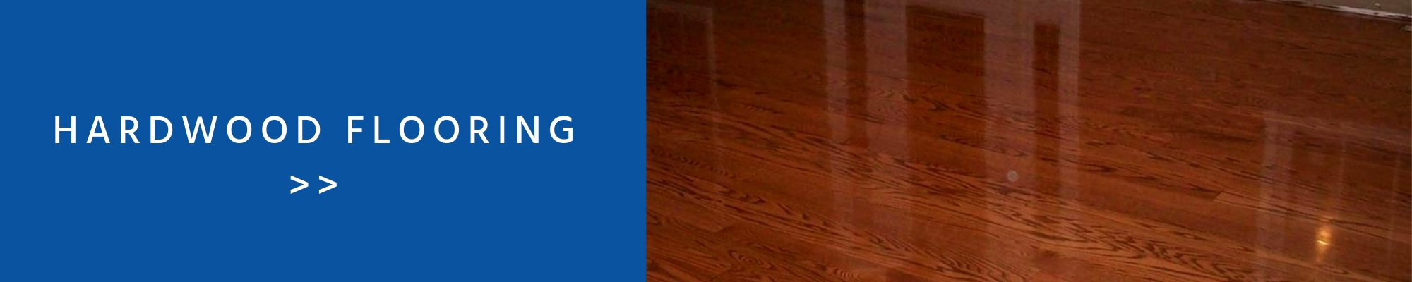 Click here to learn more about our hardwood flooring!